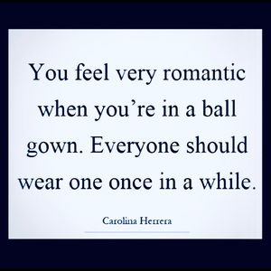 Feel romantic in a ball gown